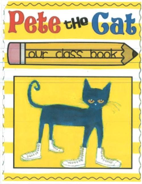 Mrs. Demarest's Class - Pete the Cat!