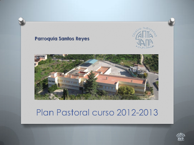 Plan Pastoral Colegio Santa Ana 2012-2013