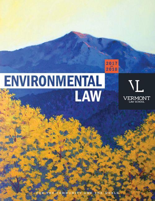 2017–2018 Vermont Law School Environmental Law Brochure