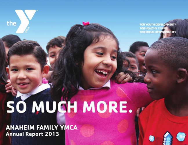 Annual Report 2013 Anaheim Family YMCA