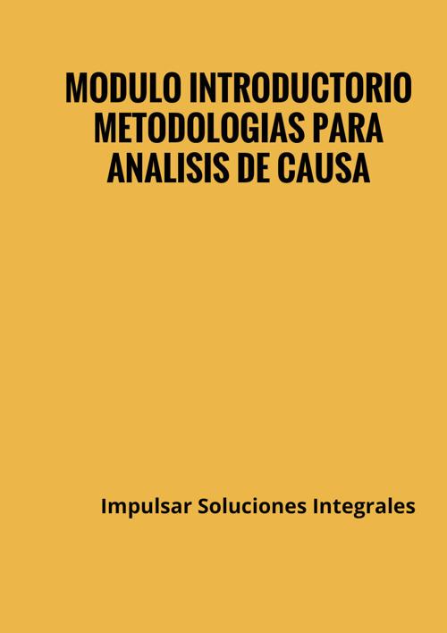 Modulo Introductorio Metodologias para Analisis de Causa