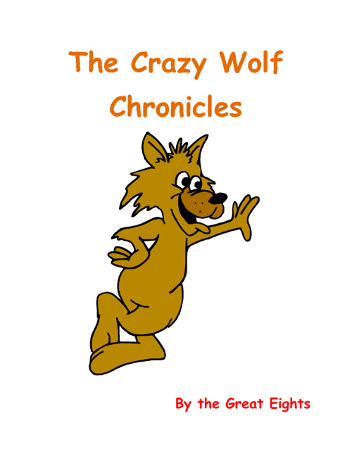 The Crazy Wolf Chronicles