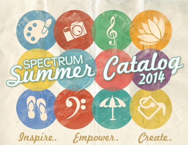 Spectrum Creative Arts 2014 Summer Catalog
