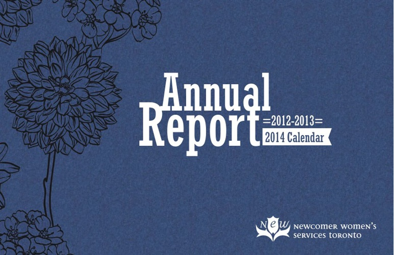 Newcomer Women's Services Toronto Annual Report 2012 - 2013