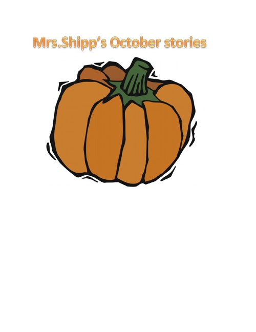 Mrs. Shipp's Fall Stories
