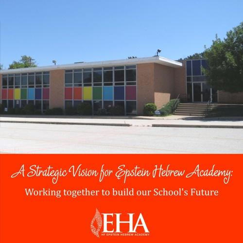 A Strategic Vision for Epstein Hebrew Academy