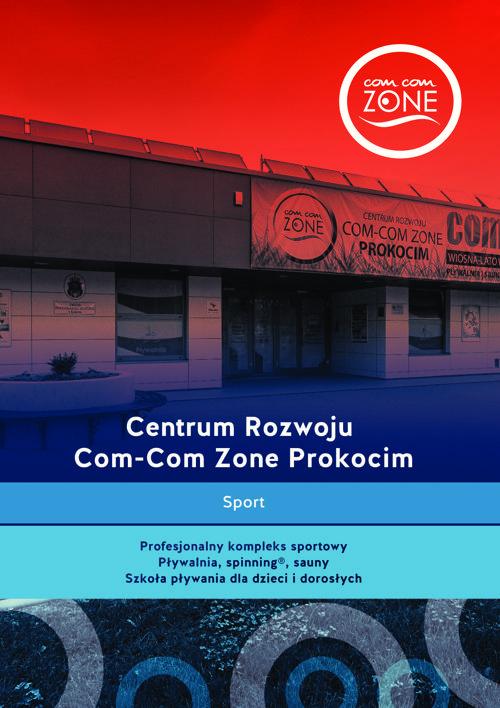 Centrum Rozwoju Com-Com Zone Prokocim.