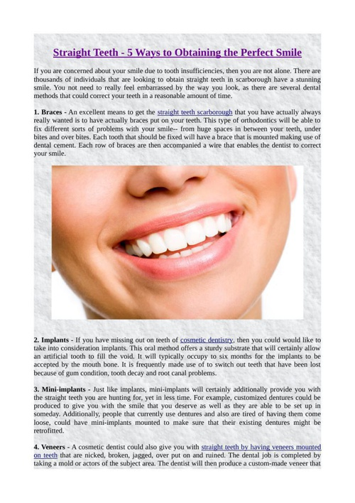 Straight Teeth - 5 Ways to Obtaining the Perfect Smile