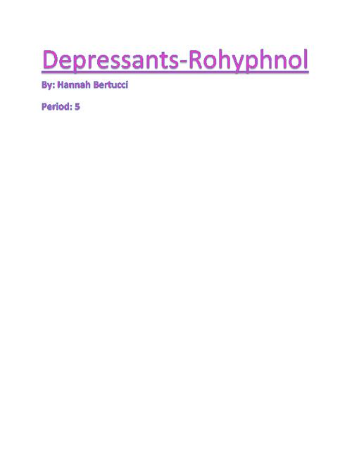 Depressants (roofies)