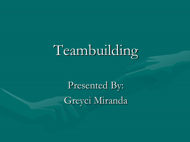 Teambuilding Presentation
