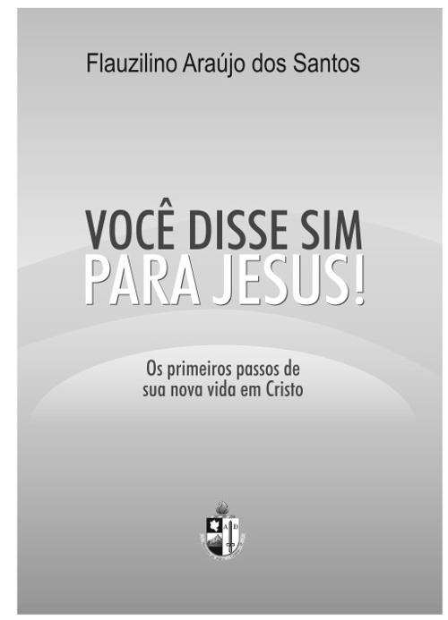 Você disse sim para Jesus!