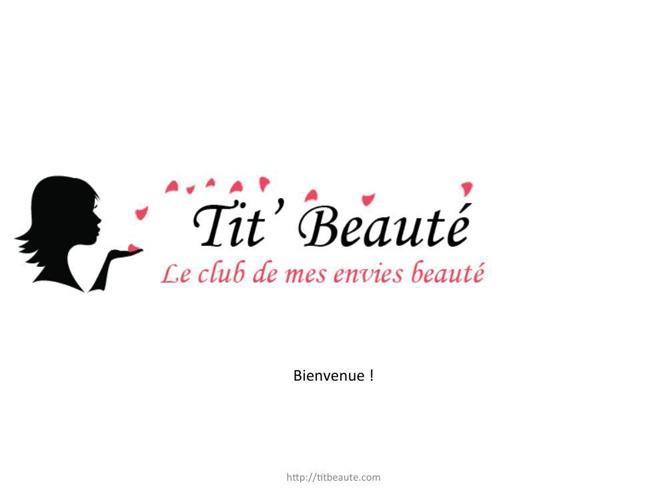 Présentation Tit' Beauté