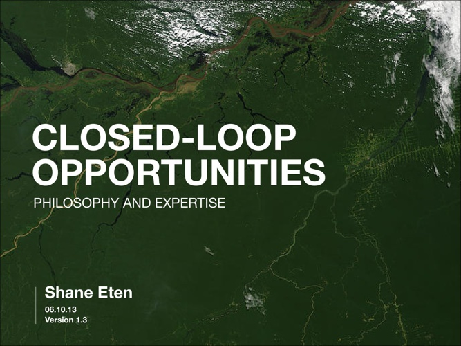 Closed-Loop Opportunity Assessment