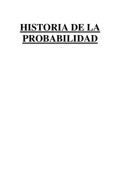 HISTORIA DE LA PROBABILIDAD