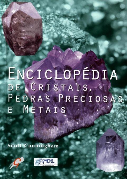 ENCICLOPÉDIA DE CRISTAIS E PEDRAS