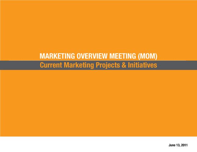Marketing Overview Meeting 6.13.11