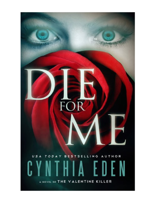 Copy of Die For Me by Cynthia Eden (Prologue)
