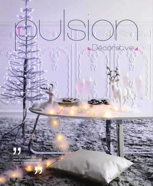 1pulsion décorative # 9 // Novembre - Décembre 2013