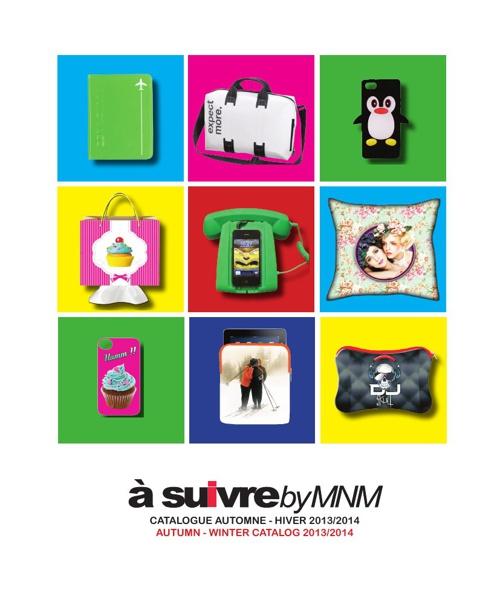 À SUIVRE BY MNM…  Catalogue Professionnel