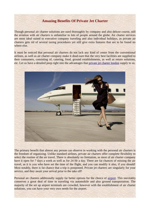 Amazing Benefits Of Private Jet Charter