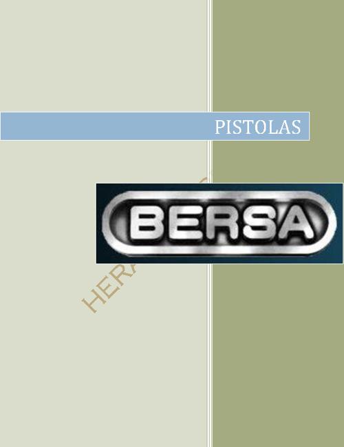 Pistolas Bersa: Thunder 22, 22-6, 380, 380cc