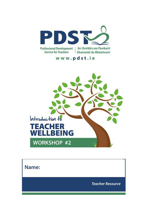 PDST Teachers Wellbeing Workshop 2