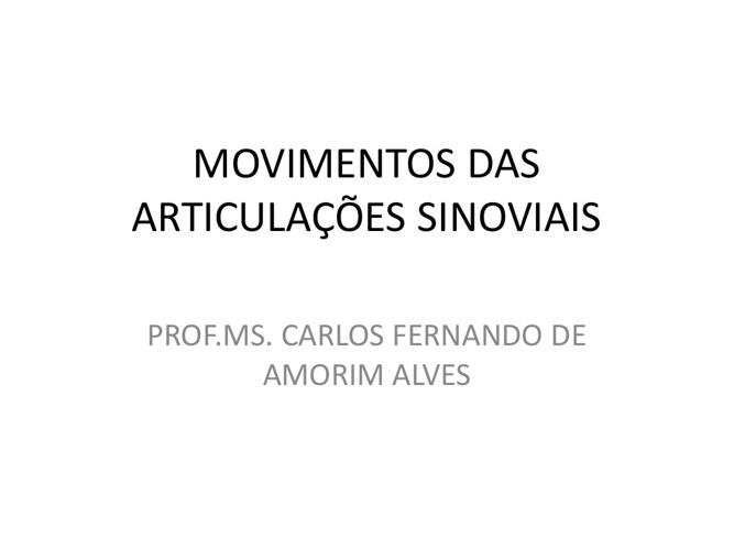 Aula movimentos das articulações sinoviais