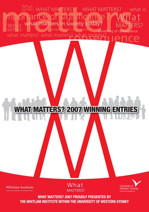 2007 What Matters? Winning Entries