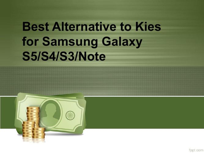 Best Alternative to Kies for Samsung Galaxy S5S4S3Note