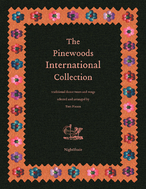 The Pinewoods International Collection