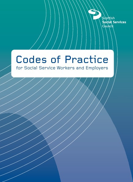 Copy of Scottish Social Services Council (SSSC) Codes of Practic