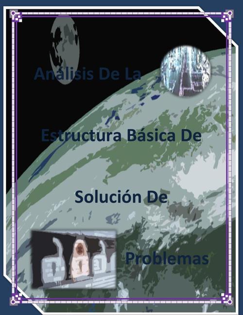 Análisis De La Estructura Básica de la Solución de Problemas