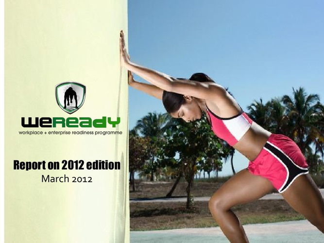 WeReady Digest - REPORT ON 2012 Edition