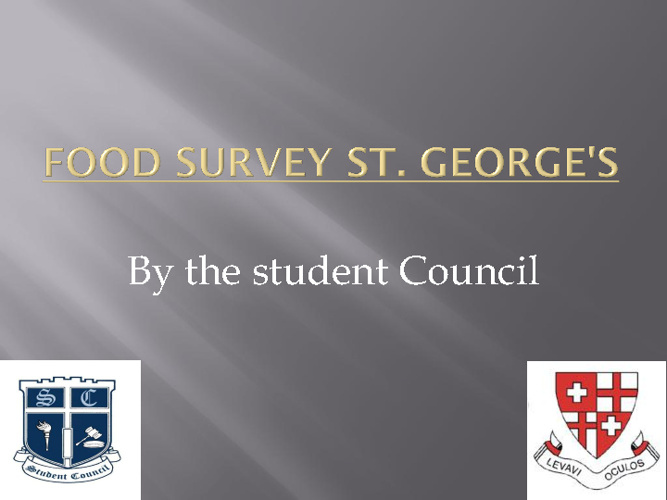 St. George's School Food Survey