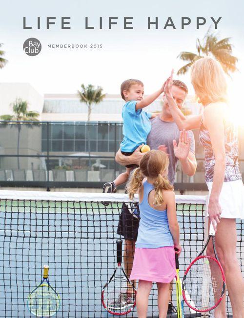 Live Life Happy | Bay Club Member Book 2015