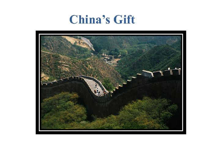 China's Gift