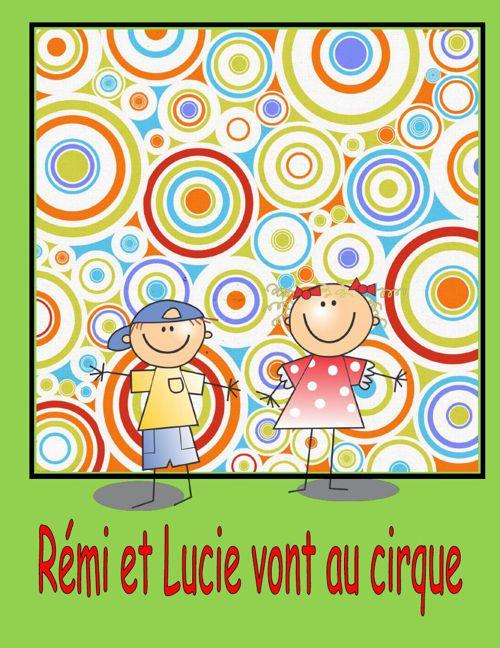 Rémi et Lucie vont au cirque.
