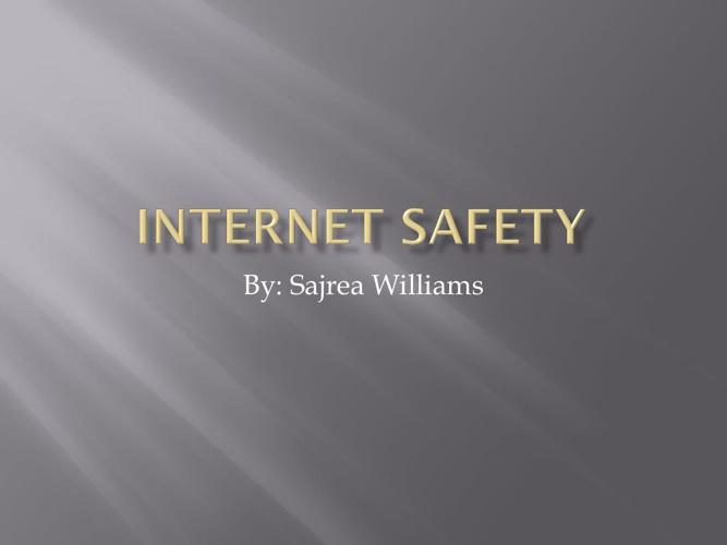 Copy of Internet safety