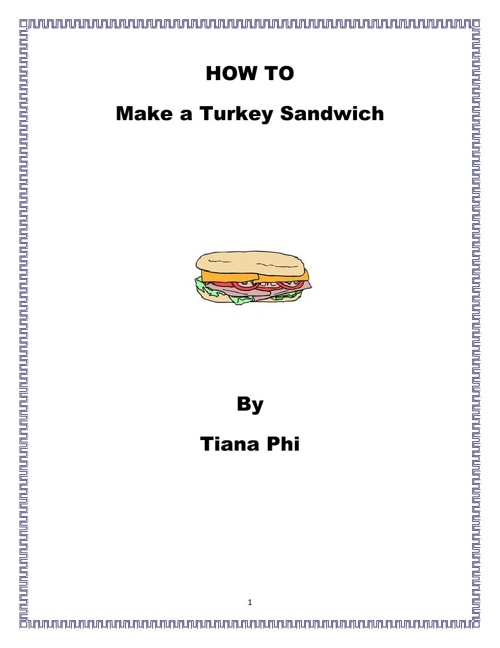 How to Make a Turkey Sandwich by Tiana Phi