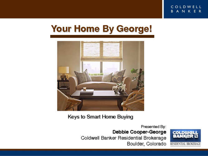 Buy Your Home By George!
