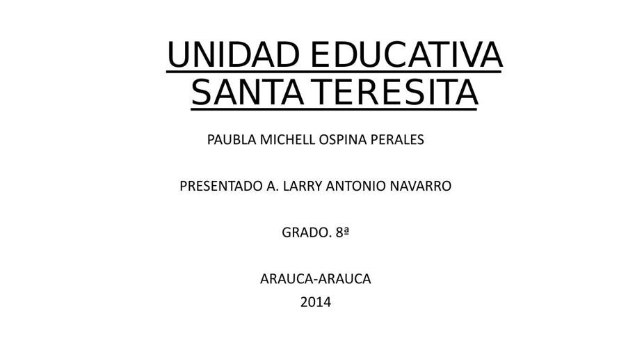UNIDAD EDUCATIVA SANTA TERESITA1