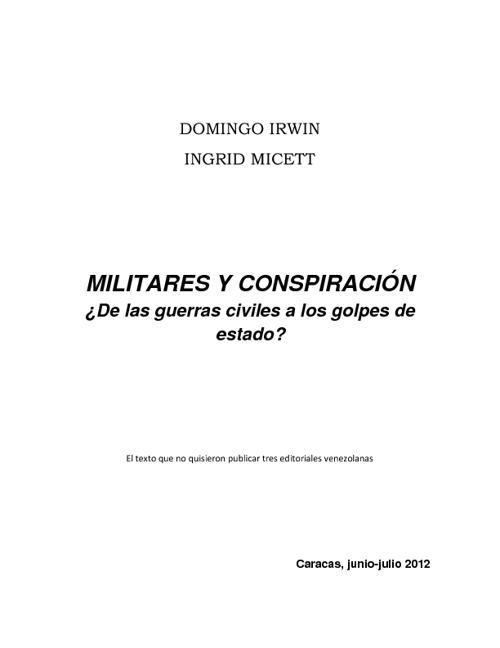 Domingo Irwin e Ingrid Micett Militares y Conspiración