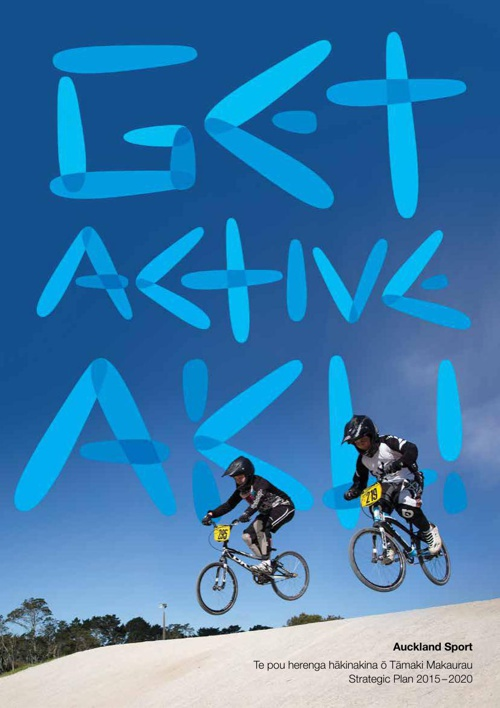 Aktive - Auckland Sport & Recreation Strategic Plan