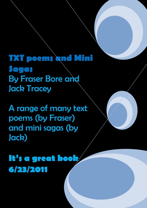 Fraser and jacks book of Text poems and Mini sagas