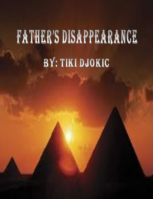 My Father's Disappearance by Tiki