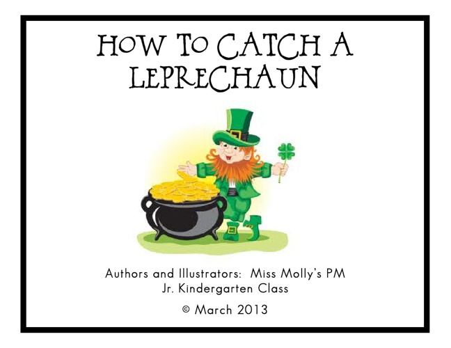 How to Catch a Leprechaun PM