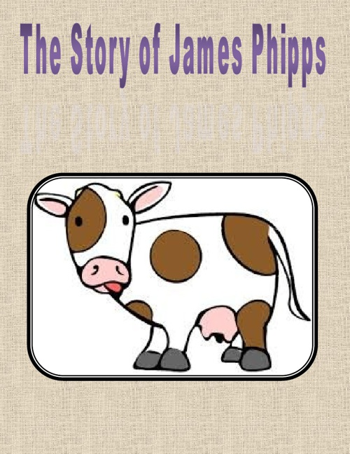 The Story of James Phipps