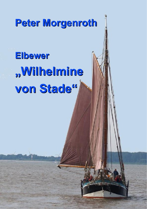 Ewer - Wilhelmine von Stade