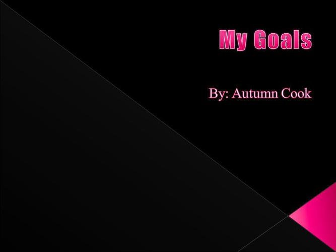 Autumn's Goals