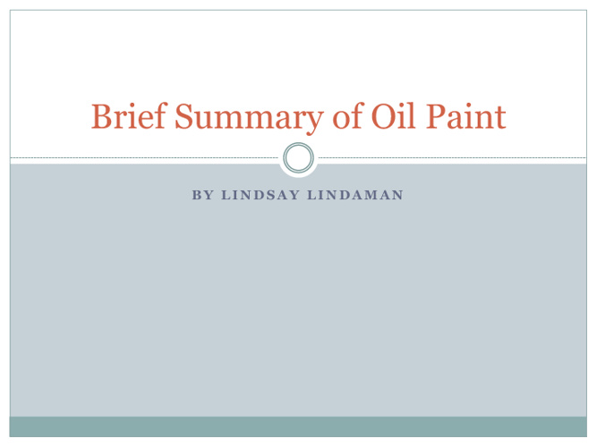 A Brief Summary on Oil Paint